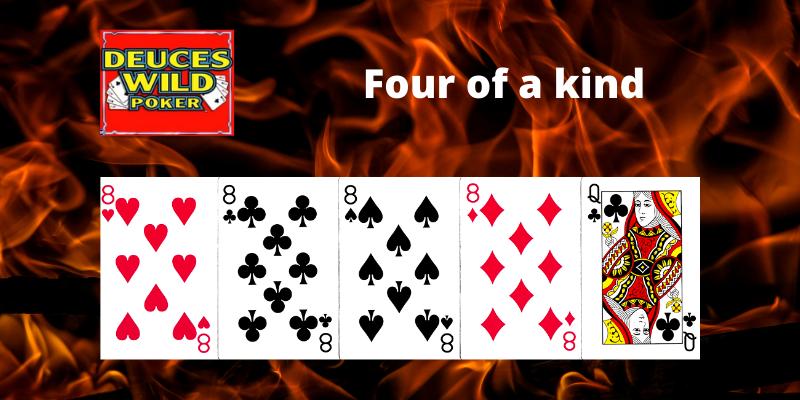 Four of a kind - Deuces Wild Vaizdo pokeris