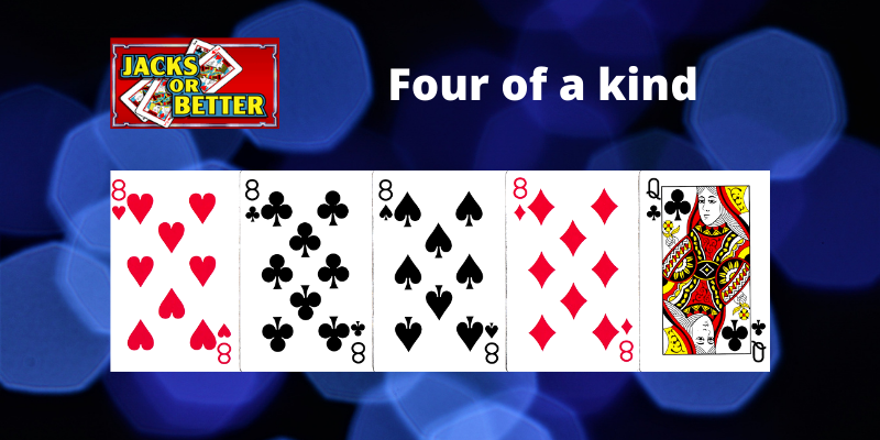 Four of a kind - Jacks or Better Vaizdo pokeris