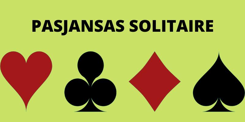 Kortų žaidimai vienam - Pasjansas