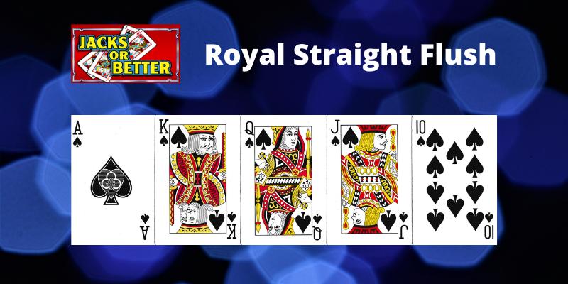Royal Straight flush - Jacks or Better Video pokeris