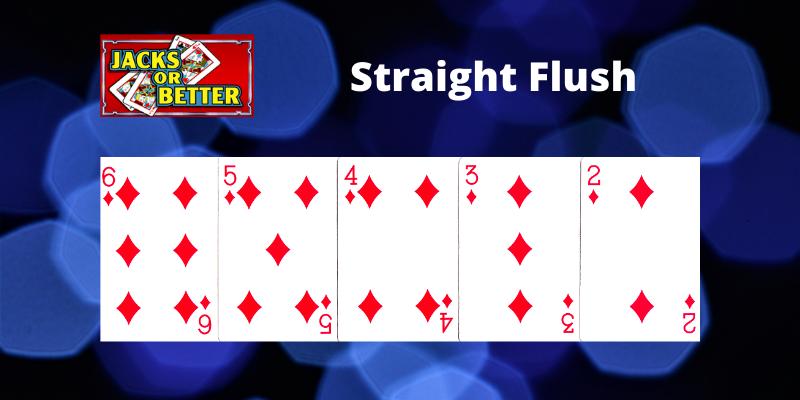 Straight Flush - Jacks or Better Video pokeris