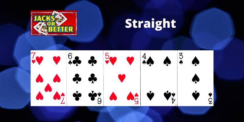 Straight - Jacks or Better Video poker