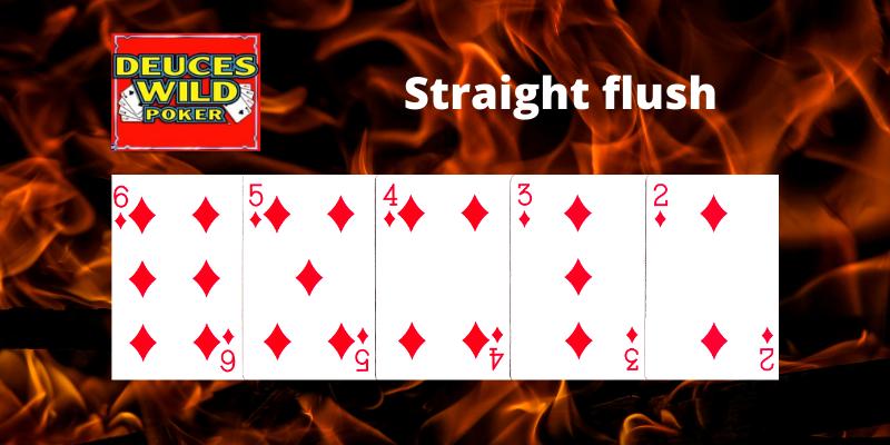Straight flush - Deuces Wild Vaizdo pokeris